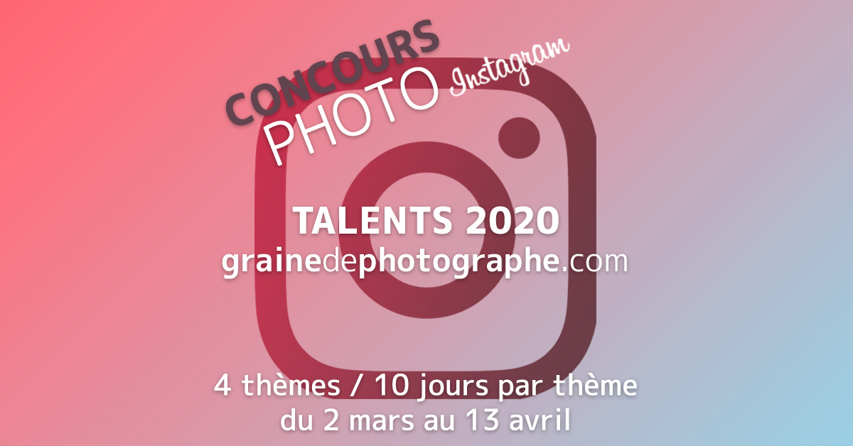 Concours Photo Talents Graine de Photographe 2020